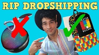 Print on Demand Manifesto RIP Dropshipping in 2019 [SHOPIFY]