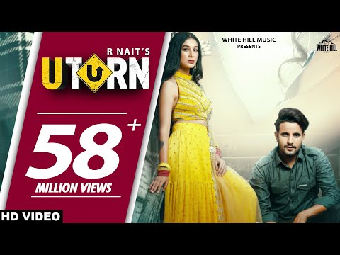 R NAIT : U Turn (Official Video) | Ft. Shipra Goyal | Jeona & Jogi | New Punjabi Song 2020/2021 - White Hill Music