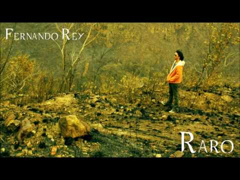 FERNANDO REY/RARO - FULL ALBUM streaming vf