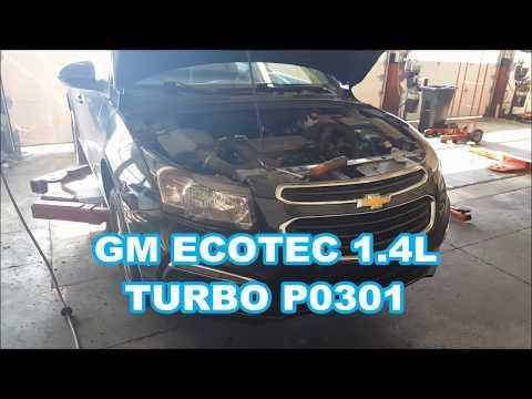 GM 1.4L P0301 RUNS ROUGH  Chevy Cruze Turbo P0302 P0303 P0304 Buick Encore Sonic