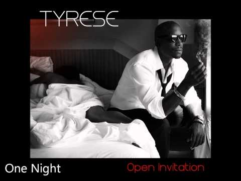 Tyrese - Open Invitation Album - One Night (Song Audio) - In stores 11.1.11.wmv