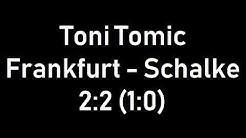 Toni Tomic kommentiert Frankfurt gegen Schalke - 2:2