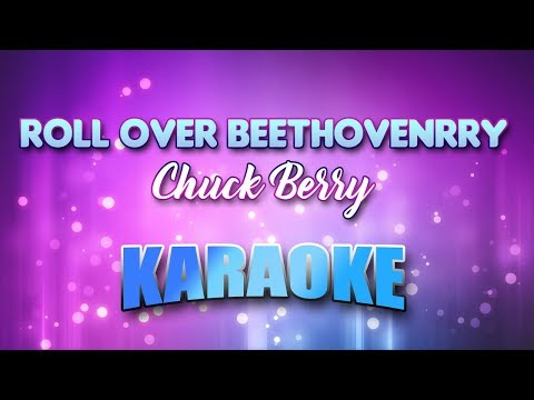 Roll Over Beethoven - Chuck Berry (Karaoke version with Lyrics)