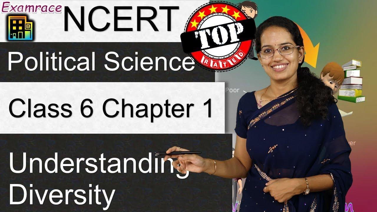 NCERT Class 6 Political Science / Polity / Civics Chapter 1: Understanding  Diversity | English