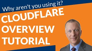 Cloudflare Overview Tutorial - New for 2019 - DNS, Firewall,...