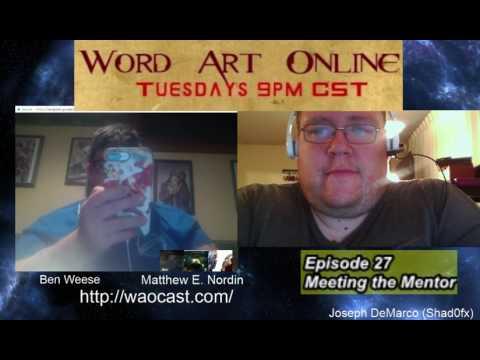 Word Art Online Ep 27 - Meeting the Mentor  #WritersLife