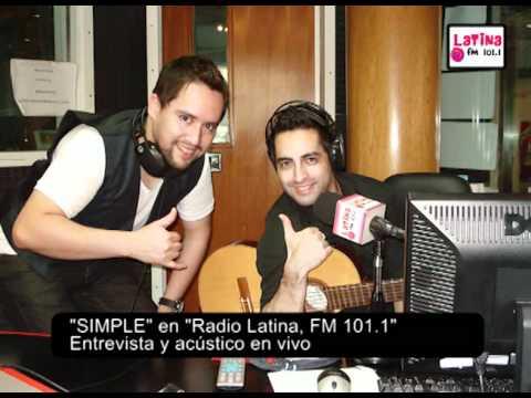 """""""SIMPLE"""" EN """"RADIO LATINA"""" FM 101.1 - ENTREVISTA Y ACÚSTICO EN VIVO"""