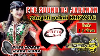 Download Cek Sound DJ Jaranan   Cek Sound Yang di pakai BREWOG