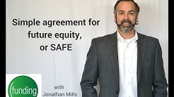 Simple Agreement for Future Equity, or SAFE