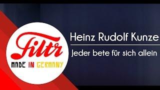 Heinz Rudolf Kunze - Jeder bete für sich allein (Lyric Video)
