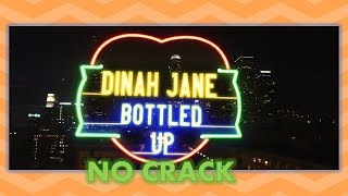Dinah Jane - Bottled up ft. CRACK