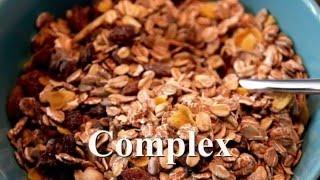 Simple Versus Complex Carbs