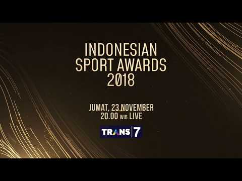 SAKSIKAN INDONESIAN SPORTS AWARD JUMAT 23 NOVEMBER 2018 HANYA DI TRANS 7