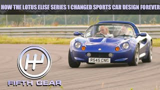 How the Lotus Elise Series 1 changed sports cars forever  Fifth Gear
