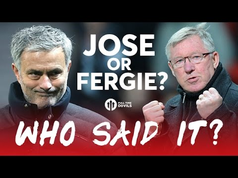 Jose Mourinho or Sir Alex Ferguson Quotes: WHO SAID IT?