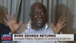 Bode George returns; accuses Tinubu, PDP officials, Falana, Judges, others for his jailing