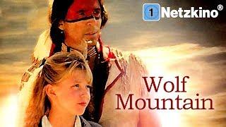 Wolf Mountain (Abenteuer, ganzer Familienfilm, Abenteuerfilme auf Deutsch anschauen in voller Länge)