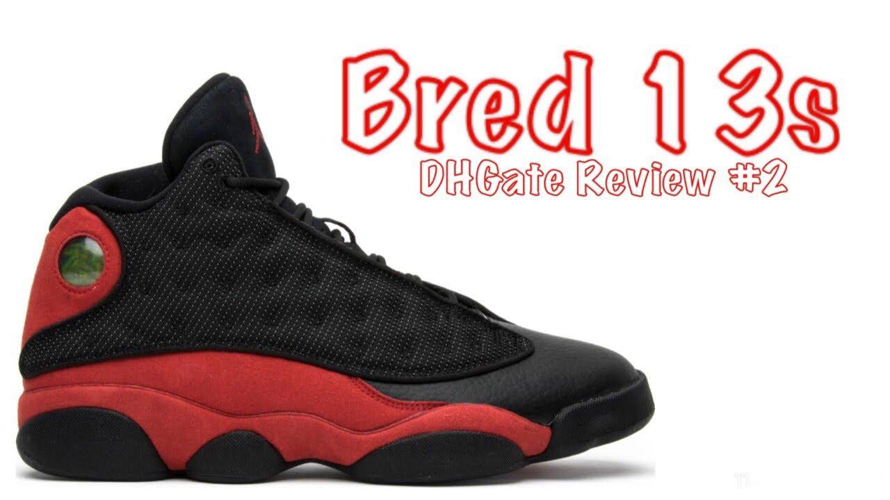 """Shoe  2 - Jordan 13 """"Bred"""" (DHGate) - YouTube e2d1e3071"""