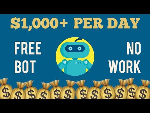(No Work) Earn $1000+/Day Using FREE Bot | Make Money Online 2021