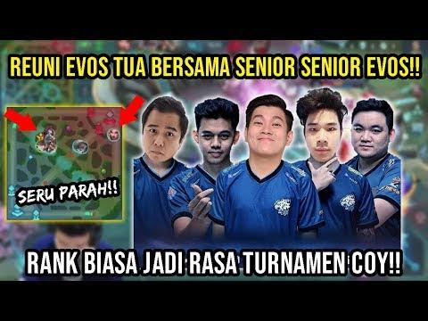 Reuni EVOS SENIOR (tanpa IOS)!! NgeRANK Biasapun Berasa TURNAMEN, Coy!! - Mobile Legends