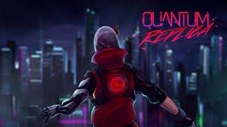 Cyberpunk Outrun Adventure! - Quantum Replica Gameplay Imprsesions