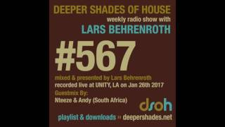 Deeper Shades Of House 567 W Excl Guest Mix By NTEEZE ANDY SOUTH AFRICAN DEEP HOUSE