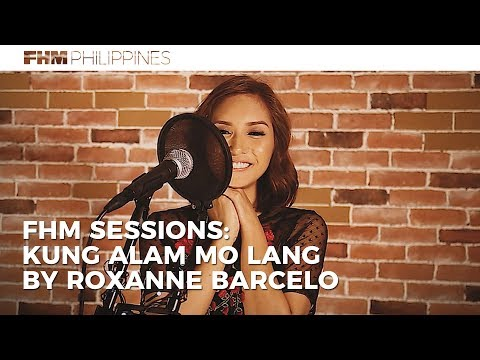 Roxanne Barcelo - Kung Alam Mo Lang for FHM Sessions