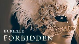 Eurielle FORBIDDEN Art - Emotional Female Vocal.mp3