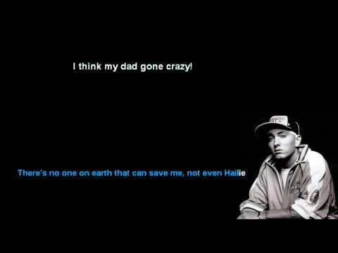 Eminem - My dad gone crazy (lyrics) HD