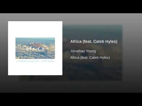 Africa (feat. Caleb Hyles)