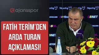 Fatih Terim, Arda Turan transferinde noktayı koydu ! Galatasaray basın toplantısı