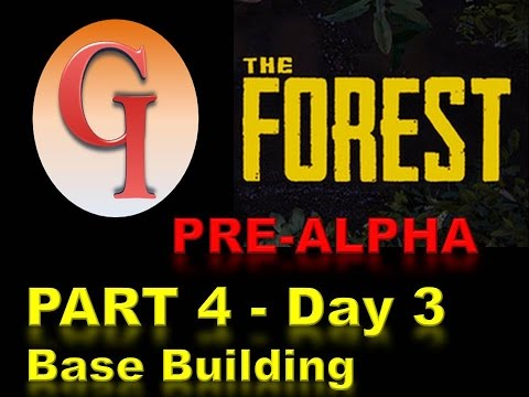 THE FOREST PRE-ALPHA! DAY 3 BASE LAYOUT (part 4)