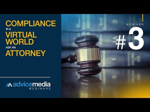 Compliance in a Virtual World - Ask An Attorney | Attorney M. Sacopulos | Advice Media Webinar 3