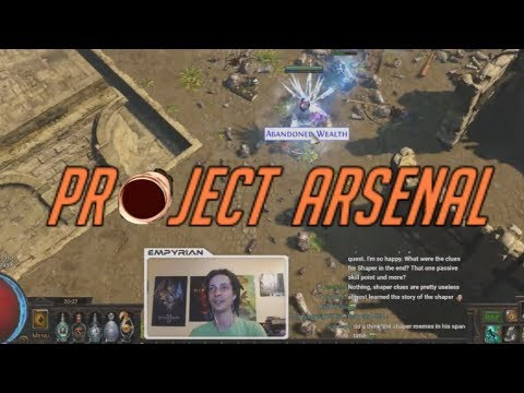 [PoE] Stream Highlights #111 - Project Arsenal