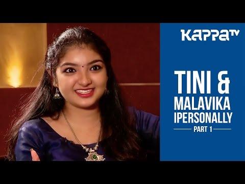 Tini Tom & Malavika(Part 1) - I Personally - Kappa TV