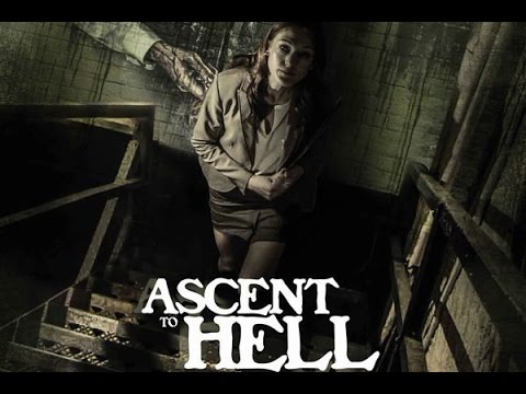 Ascent to Hell  2017