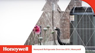 Refrigerants Overview 2016 | Honeywell