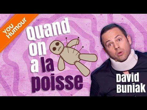 DAVID BUNIAK - Quand on a la poisse