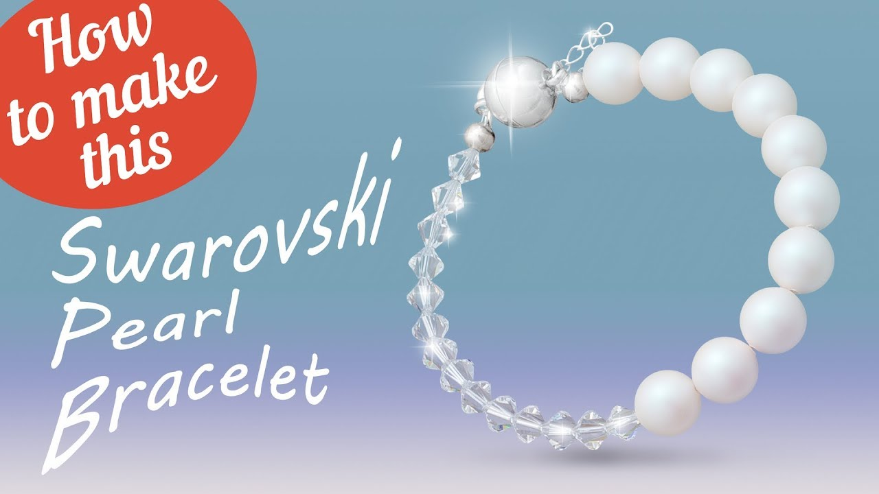 260a45f8ab2f How to make this Swarovski Pearl bracelet