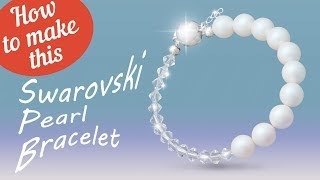 How to make this Swarovski Pearl bracelet | Glass Bead Simple Bracelet Design
