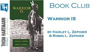 Warrior IS featured on the Thom Hartmann Book Club