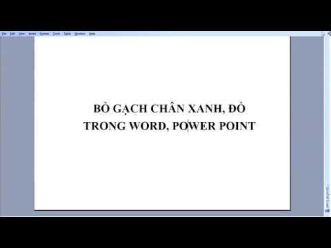 Loại bỏ gạch chân xanh, đỏ trong word, powerpoint