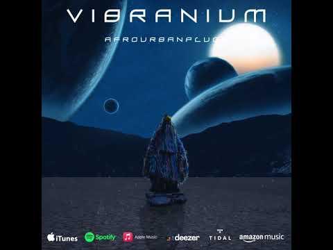 Afrourbanplugg Releases Stunning EP 'Vibranium'