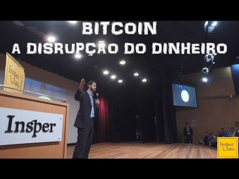Bitcoin - a disrupção do dinheiro | Palestra no Insper