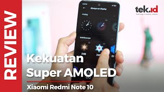 Review Redmi Note 10 Indonesia: andalkan Super AMOLED