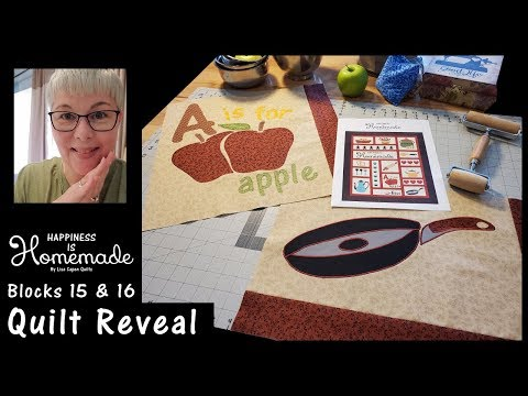 Happiness Is Homemade - Mystery Quilt Blocks 15 & 16 And FINALLY The Big REVEAL Of Quilt Top!