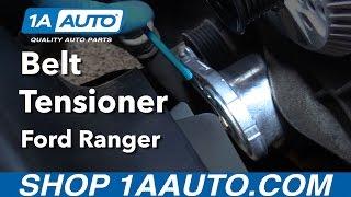 Video How to Install Replace Belt Tensioner 2001-11 Ford Ranger V6 4.0L download MP3, 3GP, MP4, WEBM, AVI, FLV Agustus 2018