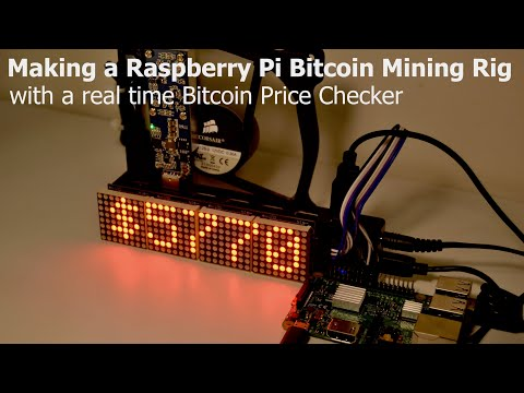 Making A Raspberry Pi Bitcoin Mining Rig With A Real Time Bitcoin Price Checker!!