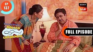 Taarak Mehta Ka Ooltah Chashmah - तारक मेहता का उल्टा चशमाह - Episode 137