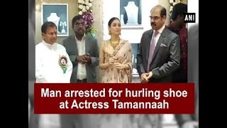 Man arrested for hurling shoe at Actress Tamannaah - Telangana News